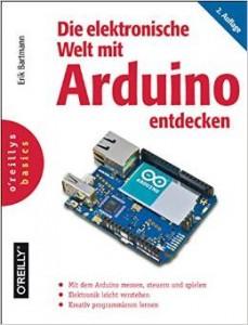 Erik_Bartmann_Die_elektronische_Welt_mit_Arduino_entdecken_II_Auflage